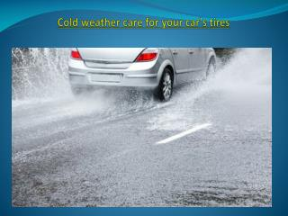 Cold weather care for your car's tires