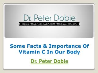 Some Facts & Importance Of Vitamin C In Our Body