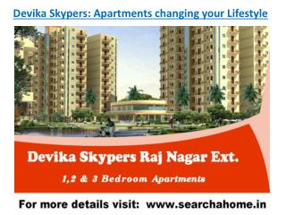 Devika Skypers Residential Projects in Raj Nagar Extension