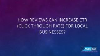 How Reviews Can Increase CTR (click through rate) For Local Businesses?