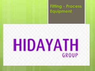 Fitting - Process Equipment