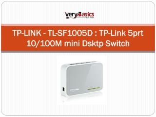 TP-LINK - TL-SF1005D  TP-Link 5prt 10100M mini Dsktp Switch