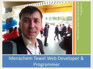 Menachem Tewel Web Developer & Programmer