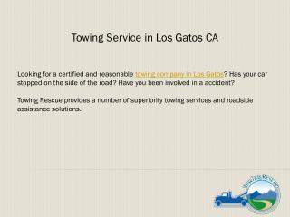 Towing Service in Los Gatos CA