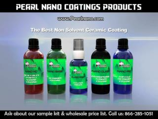 There is now something better. Pearl Nano Coatings