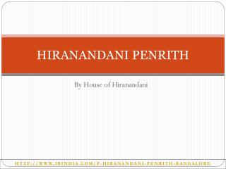 Hiranandani Penrith - Experience Perfect Living at Bangalore