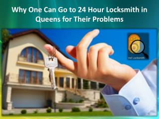 Why One Can Go to 24 Hour Locksmith in Queens for Their Problems