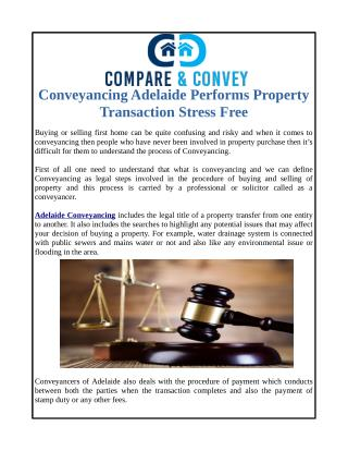 Conveyancing Adelaide Performs Property Transaction Stress Free