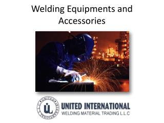 Welding equipment And Accessories Suppliers In UAE