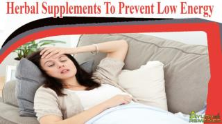 Herbal Supplements To Prevent Low Energy Problem In Women