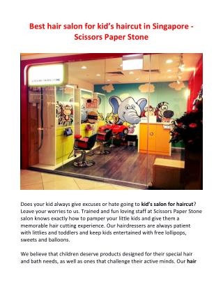Best hair salon for kid's haircut in Singapore - Scissors Paper Stone