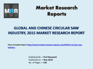 Circular Saw Industry for Global and Chinese Markets Forecast to 2020