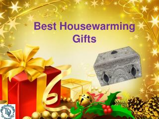 Housewarming Gifts in India