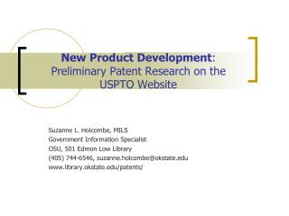 New Product Development:        Preliminary Patent Research on the   USPTO Website