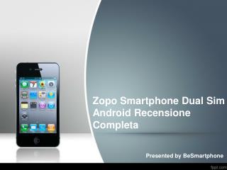 Zopo Smartphone Dual Sim Android Recensione Completa