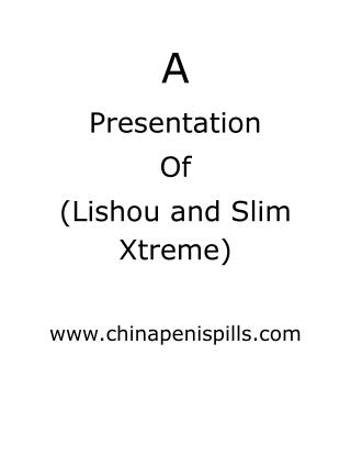 Lishou and Slim Xtreme
