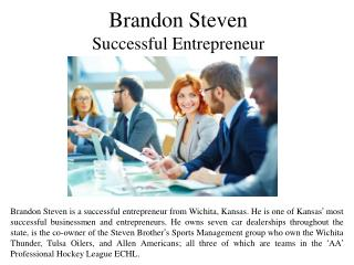 Brandon Steven Successful Entrepreneur