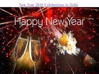 New Year 2016 Celebrations in Delhi