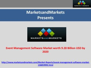 Event Management Software Market worth 9.28 Billion USD by 2020