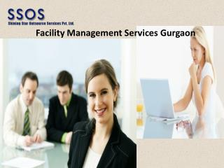 Facility Management Services Gurgaon SSOS