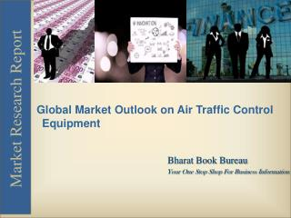 Global Market Outlook on Air Traffic Control Equipment
