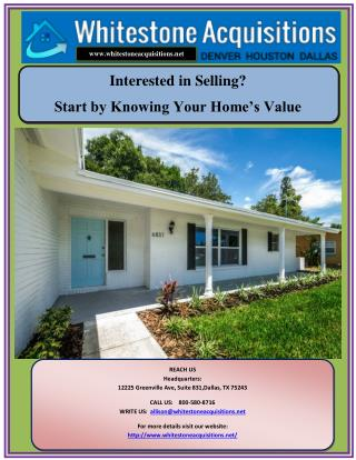 Interested in Selling? Start by Knowing Your Home�s Value