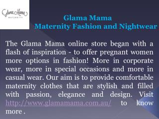 Glama Mama-Maternity Fashion and Nightwear