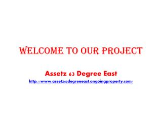 Assetz 63 Degree East