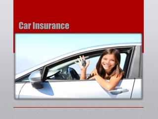 Why To Have Car Insurance