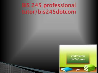 BIS 245 Successful Learning/bis245.com