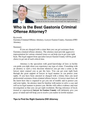 Who is the Best Gastonia Criminal Offense Attorney?