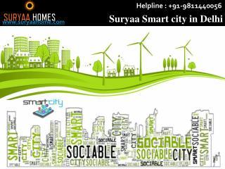 Suryaa Smart city in Delhi