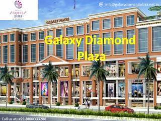 Galaxy Diamond Plaza, Noida Extension