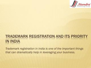Trademark Registration and its Priority in India