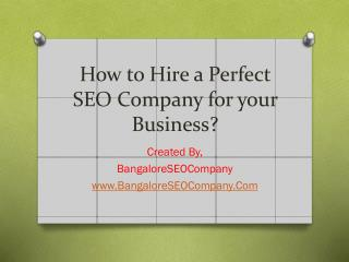 How to Hire a Perfect SEO Company for your Business?