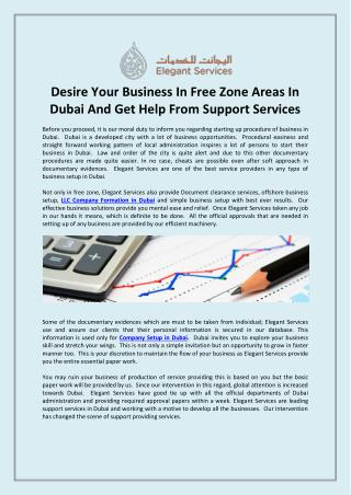 Desire Your Business In Free Zone Areas In Dubai And Get Help From Support Services