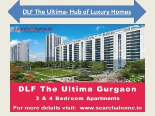 DLF The Ultima- Hub of Luxury Homes