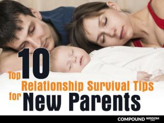 Top 10 Relationship Survival Tips for New Parents
