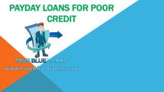 Payday Loans for Poor Credit