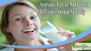 Ayurvedic Pills To Manage Iron Deficiency Anemia Naturally