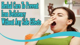 Herbal Cure To Prevent Iron Deficiency Without Any Side Effects