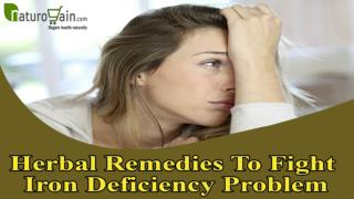 Herbal Remedies To Fight Iron Deficiency Problem