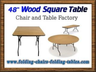 "48"" Wood Square Table - Folding Chairs and Tables Larry"
