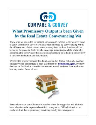 What Promissory Output is been Given by the Real Estate Conveyancing Wa