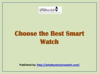 Choose The Best Smart Watch