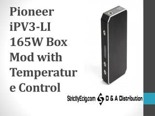 Pioneer iPV3-LI 165W Box Mod with Temperature Control