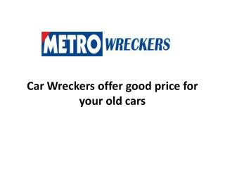 Car Wreckers offer good price for your old cars