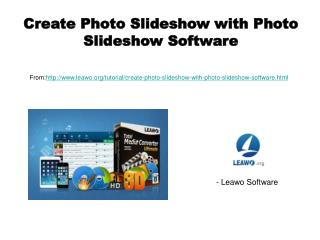 Create Photo Slideshow with Photo Slideshow Software