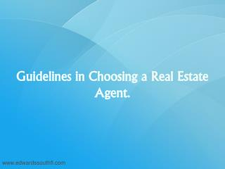 Guideline in Choosing a Right Real Estate Agent