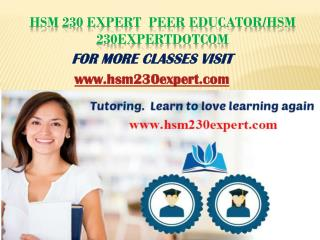 HSM 230 EXPERT Teaching effectively/hsm230expertdotcom